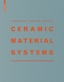 Ceramic Material Systems : In Architecture and Interior Design, Hardback Book