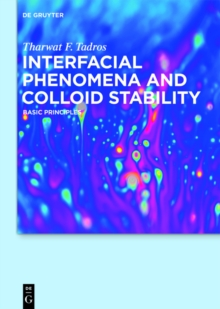 Interfacial Phenomena and Colloid Stability : Basic Principles, EPUB eBook