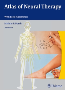 Atlas of Neural Therapy : With Local Anesthetics, Hardback Book