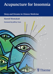 Acupuncture for Insomnia : Sleep and Dreams in Chinese Medicine, Hardback Book