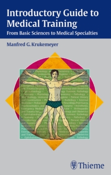 Introductory Guide to Medical Training, Hardback Book