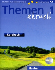 Themen Aktuell : Kursbuch 1 mit CD-Rom, Mixed media product Book