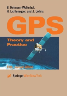 Global Positioning System : Theory and Practice, Paperback Book