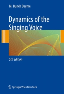 Dynamics of the Singing Voice, Paperback Book
