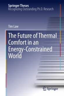 The Future of Thermal Comfort in an Energy- Constrained World, Hardback Book