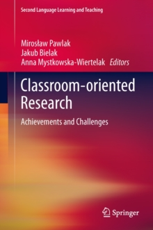 Classroom-Oriented Research : Achievements and Challenges, Hardback Book