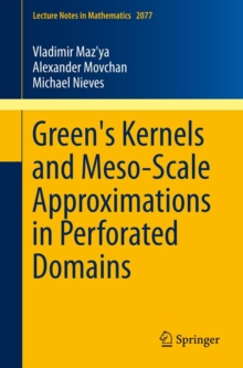 Green's Kernels and Meso-Scale Approximations in Perforated Domains, Paperback / softback Book