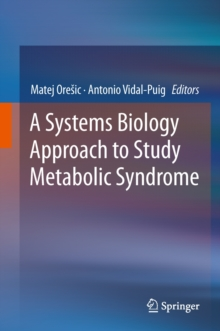 A Systems Biology Approach to Study Metabolic Syndrome, Hardback Book