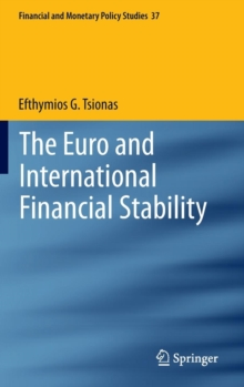 The Euro and International Financial Stability, Hardback Book