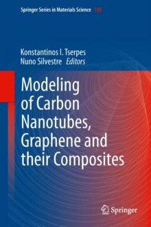 Modeling of Carbon Nanotubes, Graphene and Their Composites, Hardback Book