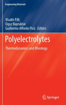 Polyelectrolytes : Thermodynamics and Rheology, Hardback Book
