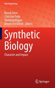 Synthetic Biology : Character and Impact, Hardback Book