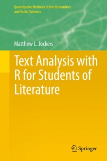 Text Analysis with R for Students of Literature, Hardback Book