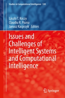 Issues and Challenges of Intelligent Systems and Computational Intelligence, Hardback Book
