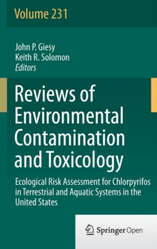 Ecological Risk Assessment for Chlorpyrifos in Terrestrial and Aquatic Systems in the United States, Hardback Book