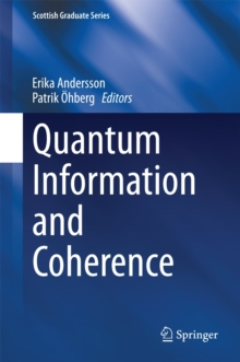 Quantum Information and Coherence, Hardback Book