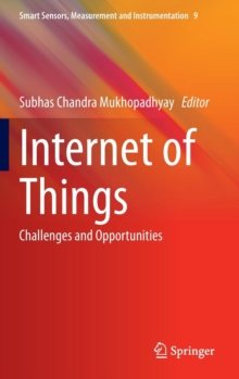 Internet of Things : Challenges and Opportunities, Hardback Book