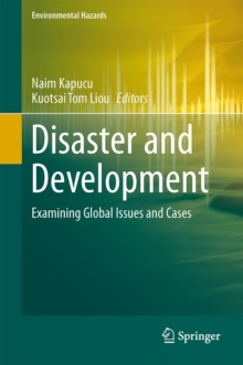 Disaster and Development : Examining Global Issues and Cases, Hardback Book