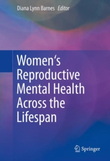 Women's Reproductive Mental Health Across the Lifespan, Hardback Book