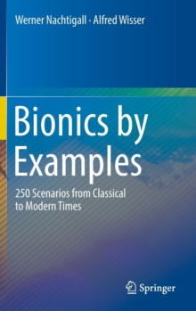 Bionics by Examples : 250 Scenarios from Classical to Modern Times, Hardback Book