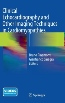 Clinical Echocardiography and Other Imaging Techniques in Cardiomyopathies, Hardback Book