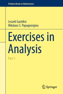 Exercises in Analysis : Part 1, Hardback Book