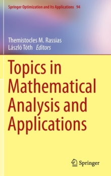 Topics in Mathematical Analysis and Applications, Hardback Book