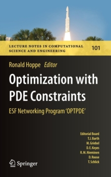 Optimization with PDE Constraints : ESF Networking Program 'OPTPDE', Hardback Book
