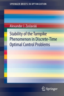 Stability of the Turnpike Phenomenon in Discrete-Time Optimal Control Problems, Paperback / softback Book