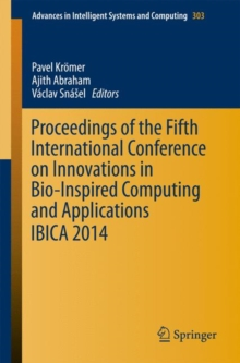 Proceedings of the Fifth International Conference on Innovations in Bio-Inspired Computing and Applications IBICA 2014, Paperback / softback Book
