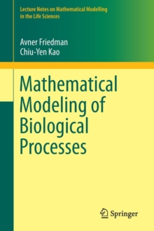 Mathematical Modeling of Biological Processes, Paperback / softback Book