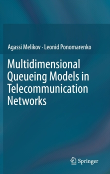 Multidimensional Queueing Models in Telecommunication Networks, Hardback Book