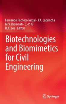 Biotechnologies and Biomimetics for Civil Engineering, Hardback Book