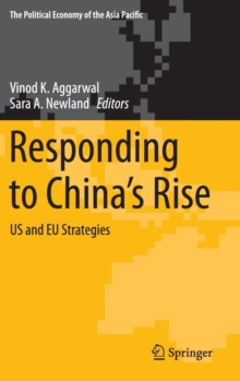 Responding to China's Rise : US and EU Strategies, Hardback Book
