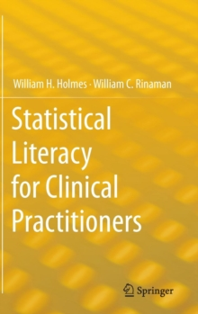 Statistical Literacy for Clinical Practitioners, Hardback Book