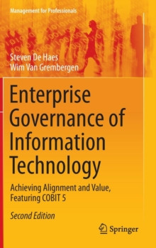 Enterprise Governance of Information Technology : Achieving Alignment and Value, Featuring COBIT 5, Hardback Book