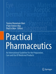 Practical Pharmaceutics : An International Guideline for the Preparation, Care and Use of Medicinal Products, Hardback Book