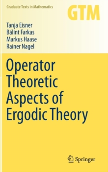 Operator Theoretic Aspects of Ergodic Theory, Hardback Book