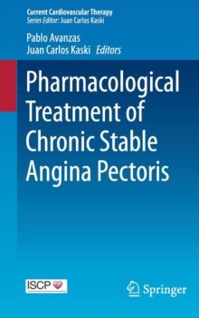 Pharmacological Treatment of Chronic Stable Angina Pectoris, Paperback / softback Book