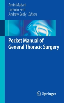 Pocket Manual of General Thoracic Surgery, Paperback / softback Book