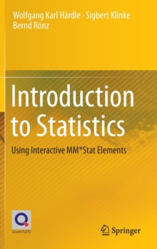 Introduction to Statistics : Using Interactive MM*Stat Elements, Hardback Book