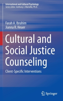 Cultural and Social Justice Counseling : Client-Specific Interventions, Hardback Book