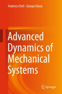 Advanced Dynamics of Mechanical Systems, Hardback Book