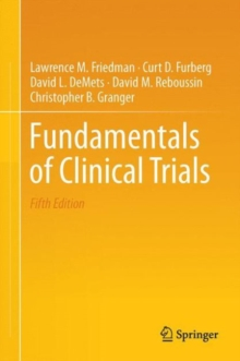 Fundamentals of Clinical Trials, Hardback Book