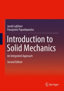 Introduction to Solid Mechanics : An Integrated Approach, Hardback Book
