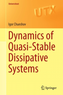 Dynamics of Quasi-Stable Dissipative Systems, Paperback Book