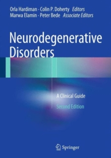 Neurodegenerative Disorders : A Clinical Guide, Hardback Book