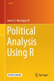 Political Analysis Using R, Paperback / softback Book