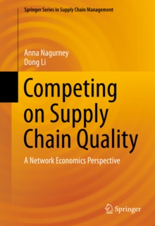 Competing on Supply Chain Quality : A Network Economics Perspective, PDF eBook