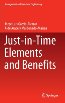 Just-in-Time Elements and Benefits, Hardback Book